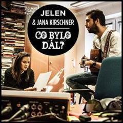 Obrázek JELEN, JANA KIRSCHNER, CO BYLO DÁL ?